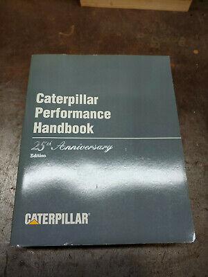 CAT CATERPILLAR PERFORMANCE HANDBOOK 25TH ANNIVERSARY EDITION MANUAL