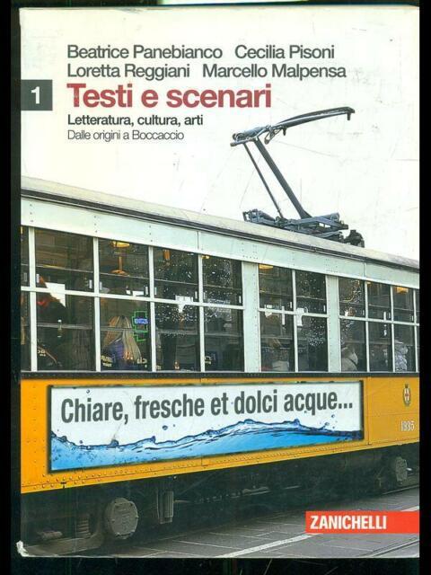 TESTI E SCENARI  AA.VV. ZANICHELLI 2009