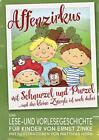 Affenzirkus mit Schnurzel und Purzel von Ernst Zinke (2015, Taschenbuch)