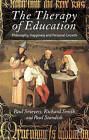 The Therapy of Education: Philosophy, Happiness and Personal Growth by Palgrave Macmillan (Paperback, 2006)