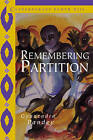 Remembering Partition: Violence, Nationalism and History in India by Gyanendra Pandey (Hardback, 2001)