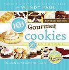 101 Gourmet Cookies for Everyone by Wendy Paul (Hardback, 2013)