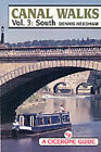 Canal Walks: v. 3: South by Dennis Needham (Paperback, 1997)