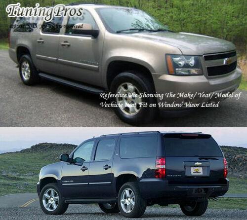 Chevrolet Suburban 1500 2007-2014 07 08 09 10 11-14 Windows Visor Sun Guard 4pcs