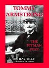 Tommy Armstrong: The Pitman Poet by Ray Tilly (Paperback, 2010)