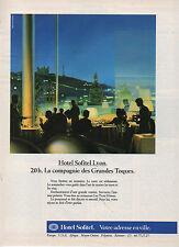 Publicité Advertising 1985  HOTEL Sofitel Lyon