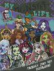 My Monster Life by Parragon (Hardback, 2013)