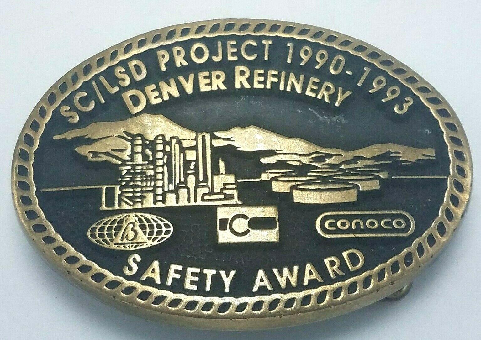 Vtg Denver Öl Raffinerie Sc / Lsd Projekt 1990-1993 Safety Award Gürtelschnalle