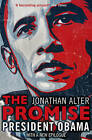 The Promise: President Obama by Jonathan Alter (Paperback, 2011)