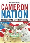Cameron Nation Going All-in to Save His Country by David Carraturo 9781462006205