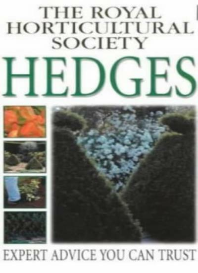 Hedges (RHS Practicals),Royal Horticultural Society- 9780751312942