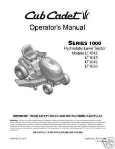 cub cadet lt1042 lt1045 lt1046 lawn tractor operator s manual ebay rh ebay com cub cadet lt 2042 manual Cub Cadet LT1042 Transmission Belt