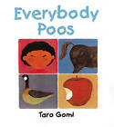Everybody Poos by Taro Gomi (Hardback, 2004)