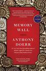 Memory Wall: Stories von Anthony Doerr (2011, Taschenbuch)