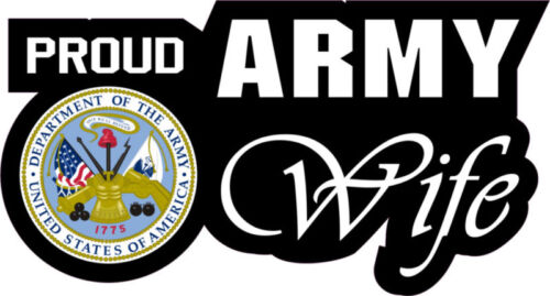 PROUD ARMY WIFE Window Decal Sticker USA Military