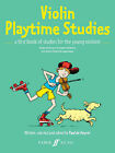 Violin Playtime Studies: (Solo Violin) by Faber Music Ltd (Paperback, 2007)