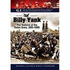 Billy Yank by John P. Langellier, Michael J. McAfee (Hardback, 2015)