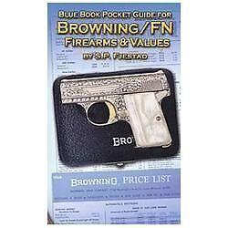 Blue Book Pocket Guide For Browning Fn Firearms Amp Values border=