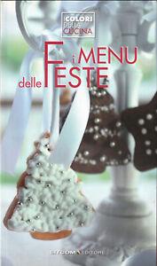 LIBRO-i-Menu-delle-Feste-I-Colori-della-Cucina-COPERTINA-FLESSIBILE-ILLUSTRATO