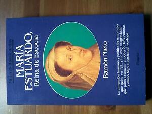 1994 Ramon Nieto, Maria Estuardo Reina de Escocia, Planeta Mujeres Apasionadas