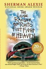 The Lone Ranger and Tonto Fistfight in Heaven by Sherman Alexie (2013, Paperback, Anniversary)