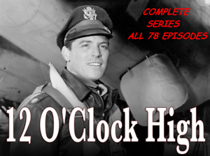 Details about 12 O'CLOCK HIGH COMPLETE TV SERIES - NOT A VHS COPY - BEST  QUALITY - BEST PRICE