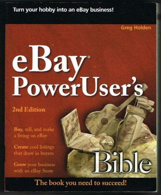 EBay PowerUser's Bible by Greg Holden (Paperback)NEW BOOK