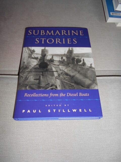 Submarine Stories: Recollections from the Diesel Boats by Naval Institute Press