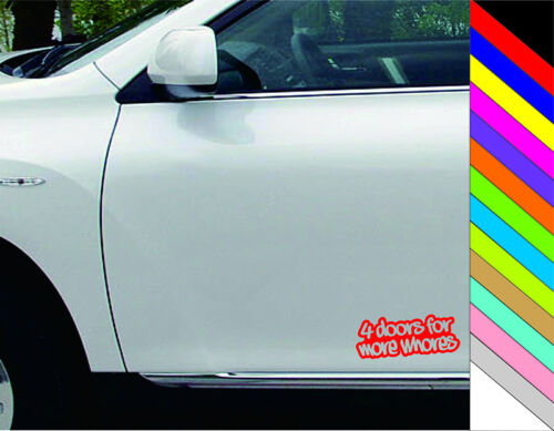 """New 15 Colors  /""""4 doors for more whores /"""" JDM Drift DUB Decal Car Funny Sticker"""