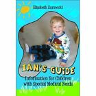 Ian's Guide 9781606720141 by Elizabeth Zurawski Paperback