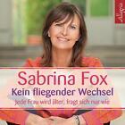 Kein fliegender Wechsel von Sabrina Fox (2014)