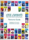 Orca Currents Resource Guide Print by Orca Book Publishers (Spiral bound, 2009)