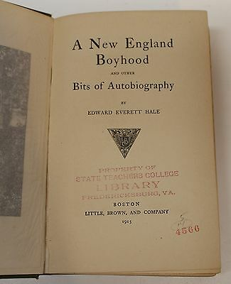New England Boyhood And Other Bits Of Autobiography By Edward Everett Hale 1915 Ebay
