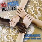 No More Bullies by Leonardo and the Makin' Waves Band (CD, Nov-2011, CD Baby (distributor))