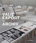 Valie Export. Archiv von Astrid Wege, Jürgen Thaler, Yilmaz Dziewior und Matthias Mühling und Valie Export (2012, Kunststoffeinband)