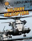 Military Helicopters by Mark Harasymiw (Hardback, 2013)