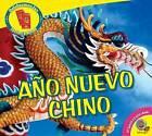 Ano Nuevo Chino by Aaron Carr (Hardback, 2015)