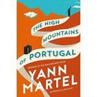 The High Mountains of Portugal by Yann Martel (Hardback, 2016)