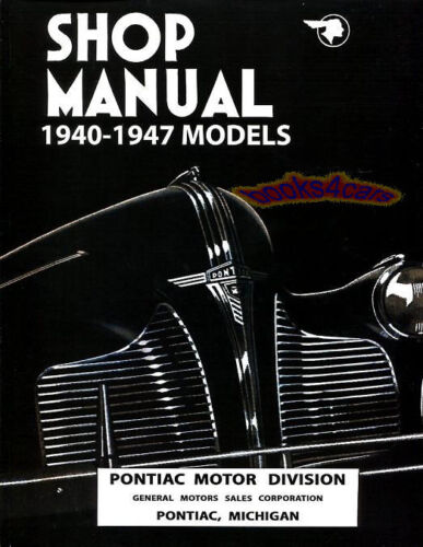 PONTIAC SHOP MANUAL SERVICE REPAIR BOOK 6 8 1940-1947