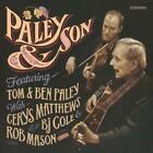 Paley & Son von Ben Paley Tom & Paley (2015)
