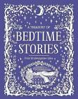 A Treasury of Bedtime Stories: Over 30 Sleepytime Tales by Parragon Books Ltd (Hardback, 2016)