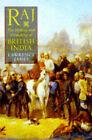 Raj: Making and Unmaking of British India by Lawrence James (Hardback, 1997)
