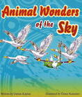 Animal Wonders of the Sky by Osman Kaplan (Hardback, 2009)