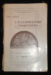 L'Illustratore Fiorentino calendario storico per l'Anno 1913 Guido Carocci