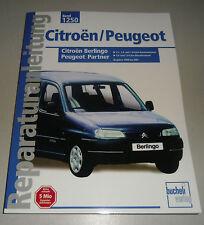 Reparaturanleitung Peugeot Partner / Citroen Berlingo, Baujahre 1998 - 2001