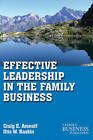 Effective Leadership in the Family Business by Otis W. Baskin, Craig E. Aronoff (Paperback, 2011)