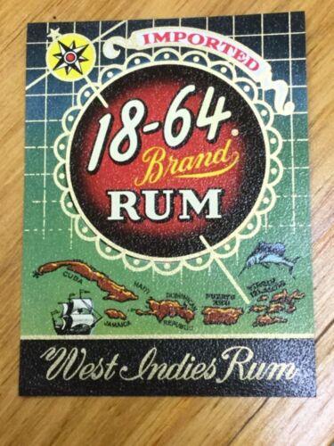 West Indies Rum Imported Vintage RUM Label ~ 18-64 Brand RUM
