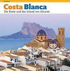 Costa Blanca von Rafa Pérez Sánchez (Taschenbuch)