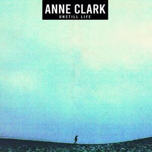 Anne-Clark-Unstill-Life-Digipak-CD-NEU-OVP