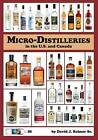 Micro-Distilleries in the U.S. and Canada, 3rd Edition by MR David J Reimer Sr (Paperback / softback, 2013)
